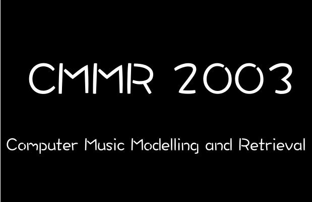CMMR 2003